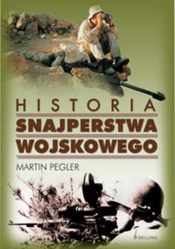 Okładka książki Historia snajperstwa wojskowego