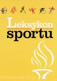 Okładka książki Leksykon sportu
