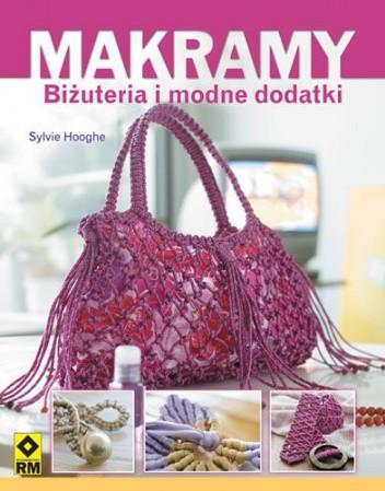 Okładka książki Makramy. Biżuteria i modne dodatki