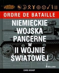 Okładka książki Niemieckie wojska pancerne w II wojnie światowej