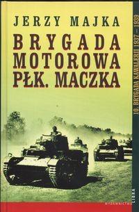 Okładka książki Brygada Motorowa Płk.Maczka