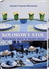 Okładka książki Kolorowy stół. Harmonia barw w Twoim domu