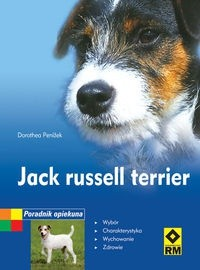 Okładka książki Jack Russell Terrier. Poradnik opiekuna