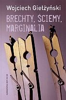 Okładka książki Brechty, ściemy, marginalia
