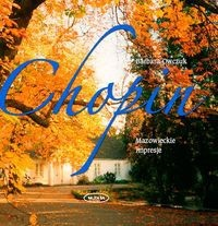 Okładka książki Chopin. Mazowieckie impresje