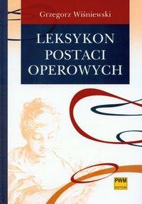 Okładka książki Leksykon postaci operowych