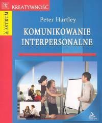 Okładka książki Komunikowanie interpersonalne /Kreatywność