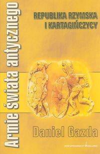 Okładka książki Armie świata antycznego. Republika rzymska i Kartagińczycy