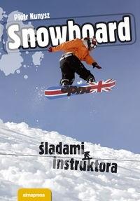 Okładka książki Snowboard śladami instruktora
