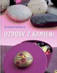 Okładka książki Ozdoby z kamieni