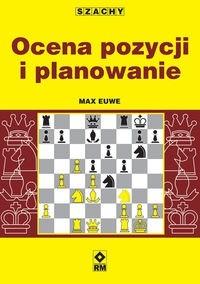 Okładka książki Szachy Ocena pozycji i planowanie