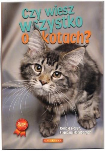 Okładka książki Czy wiesz wszystko o kotach?