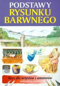 Okładka książki Podstawy rysunku barwnego - Barber Barrington