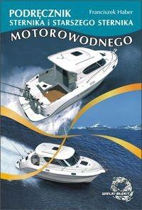 Okładka książki Podręcznik sternika i starszego sternika motorowodnego