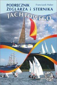 Okładka książki Podręcznik żeglarza i sternika jachtowego
