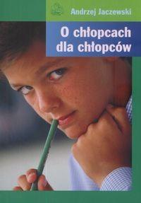 Okładka książki O chłopcach dla chłopców
