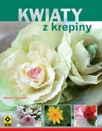 Okładka książki Kwiaty z krepiny