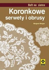 Okładka książki Koronkowe serwety i obrusy. Haft na siatce
