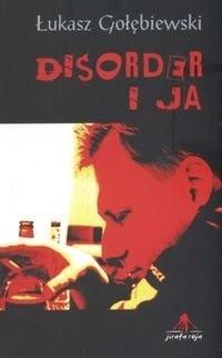 Okładka książki Disorder i ja
