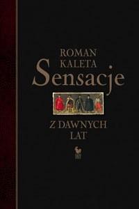 Okładka książki Sensacje z dawnych lat