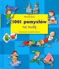 Okładka książki 1001 pomysłów na nudę