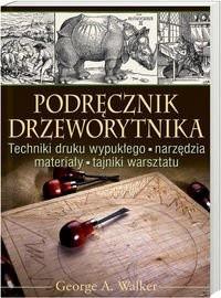 Okładka książki Podręcznik Drzeworytnika