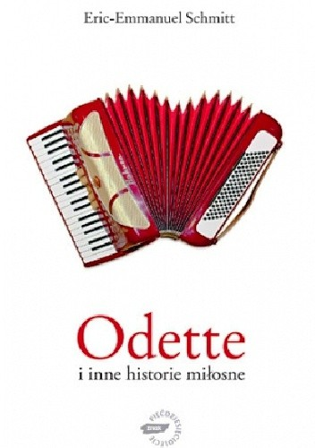 Okładka książki Odette i inne historie miłosne