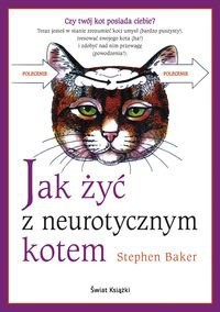 Okładka książki Jak żyć z neurotycznym kotem