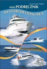 Okładka książki MiniPodręcznik motorowodniaka