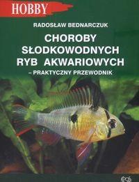 Okładka książki Choroby słodkowodnych ryb akwariowych
