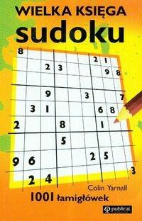 Okładka książki Wielka księga sudoku - Yarnall Colin