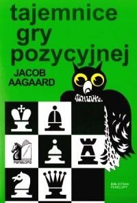 Okładka książki Tajemnice gry pozycyjnej