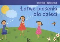 Okładka książki Łatwe piosenki dla dzieci