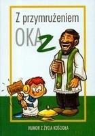 Okładka książki Z przymrużeniem oka. Humor z życia Kościoła t.2