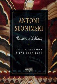 Okładka książki Romans z X Muzą. Teksty filmowe z lat 1917-1976