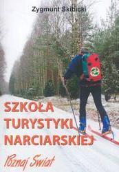 Okładka książki Szkoła turystyki narciarskiej