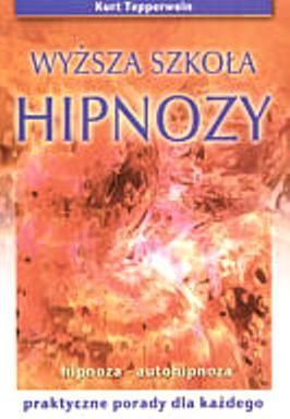 Okładka książki Wyższa szkoła hipnozy