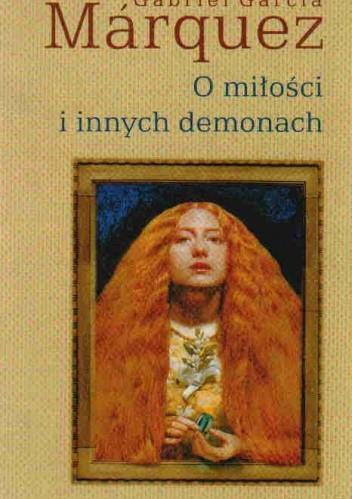 Okładka książki O Miłości i innych demonach