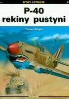 P 40 rekiny pustyni /Bitwy lotnicze