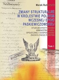 Okładka książki zmiany strukturalne w Królestwie Polskim wczesnej epoki paskiewiczowskiej