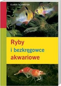 Okładka książki Ryby i bezkręgowce akwariowe