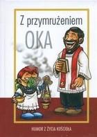 Okładka książki Z przymrużeniem oka. Humor z życia Kościoła