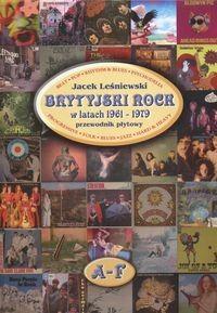 Okładka książki Brytyjski rock w latach 1961 - 1979
