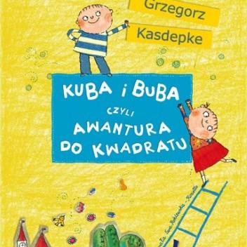 Okładka książki Kuba i Buba czyli awantura do kwadratu