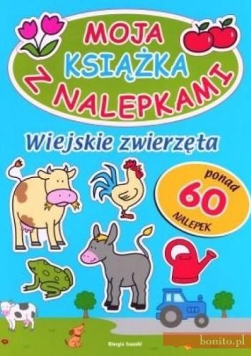 Okładka książki Wiejskie zwierzęta. Moja książka z nalepkami