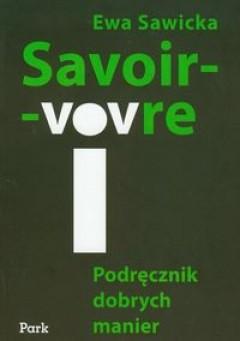 Okładka książki Savoir-vivre. Podręcznik dobrych manier