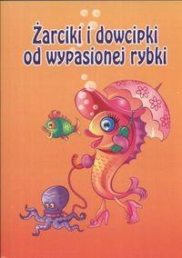 Okładka książki Żarciki i dowcipki od wypasionej rybki
