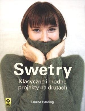 Okładka książki Swetry. Klasyczne i modne projekty na drutach