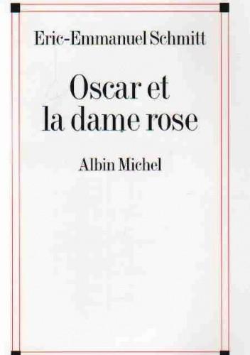 Okładka książki Oscar et la dame rose