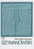 Korespondencja : pełna edycja zachowanych listów od i do kompozytora. T. 1, 1903-1919
